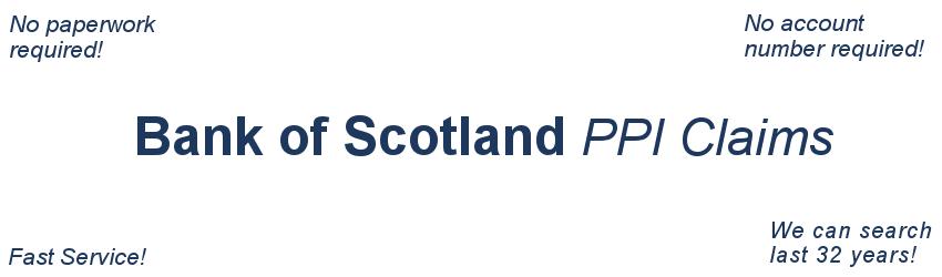 Bank of Scotland PPI CLAIM