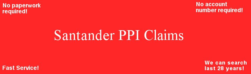 Santander ppi claim specialist low fee nowin nofee free ppi santander ppi solutioingenieria Images